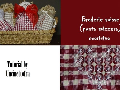 Broderie suisse (punto svizzero) cuoricino tutorial