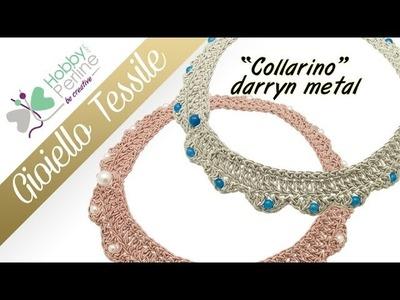 Gioiello tessile - Collarino | TUTORIAL - HobbyPerline.com