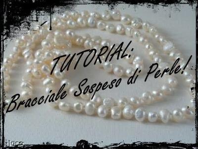 Tutorial: Bracciale sospeso di perle 1.2