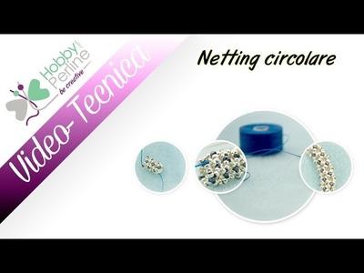 Netting Circolare | TECNICA - HobbyPerline.com