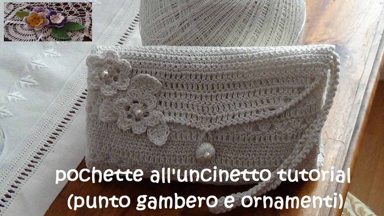 Pochette all'uncinetto tutorial (punto gambero e ornamenti)
