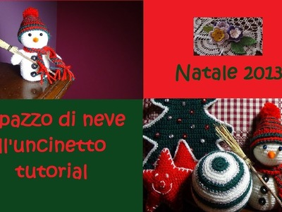 Pupazzo di neve all'uncinetto tutorial (parte 2)