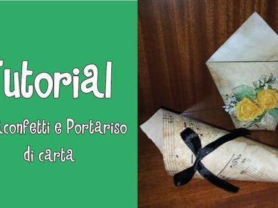 Tutorial-  Portaconfetti & Portariso di carta