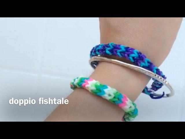 04- DOPPIO FISHTALE Istruzioni per fare facilmente e senza telaio un bracciale con gli elastici