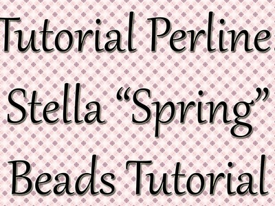 Tutorial perline: STELLA VERDE primaverile. TUTORIAL PRINCIPIANTI