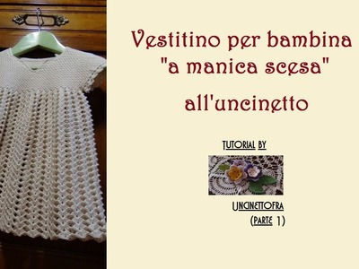 Vestitino bambina a manica scesa all'uncinetto tutorial (parte 1)