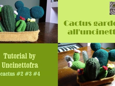 Cactus garden all'uncinetto tutorial (cactus #2 #3 #4)