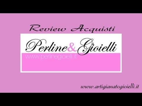 Review Acquisti Perline & Gioielli - Materiali per la realizzazione bijoux handmade
