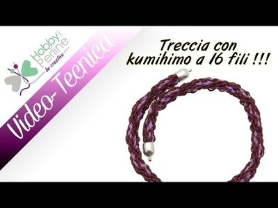 Treccia con Kumihimo a 16 fili | TECNICA - HobbyPerline.com