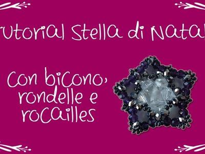 Tutorial perline: stella di natale, con bicono, rondelle e rocailles. Tutorial principianti