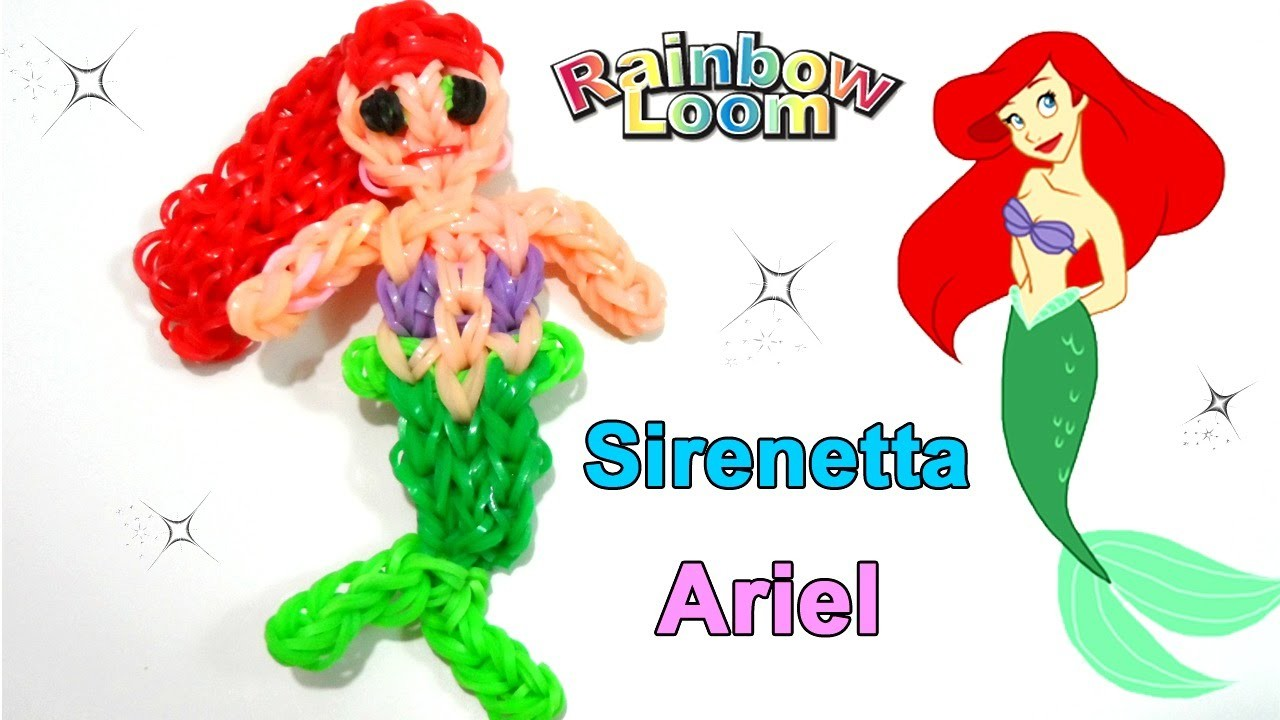 Tutorial Sirenetta Ariel con Elastici Rainbow Loom.Princess Ariel Mermaid Charm