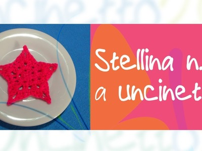 Tutorial uncinetto - Stellina n.3