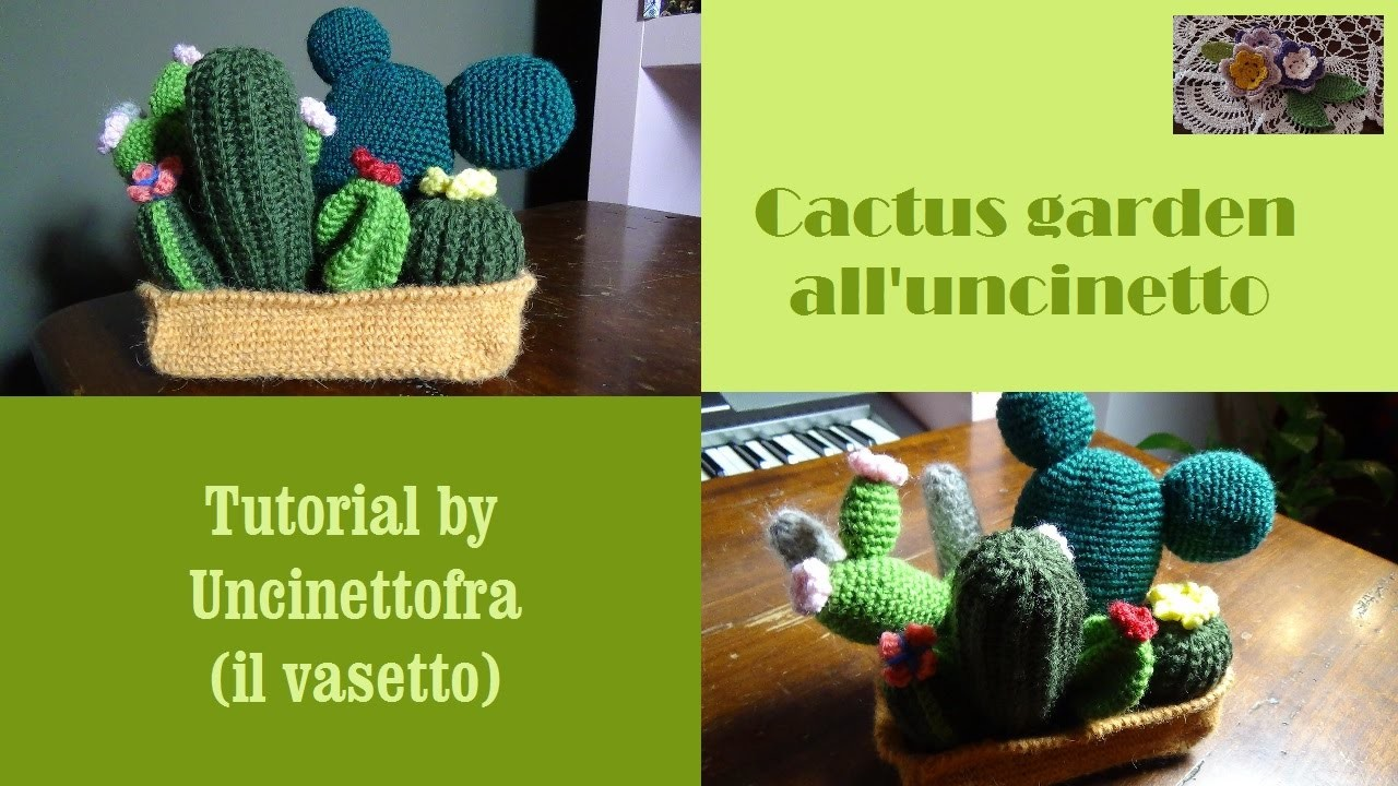 Cactus garden all'uncinetto tutorial (il vasetto)