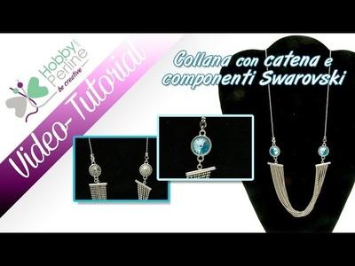 Collana con catena e rivoli Swarovski | TUTORIAL - HobbyPerline.com