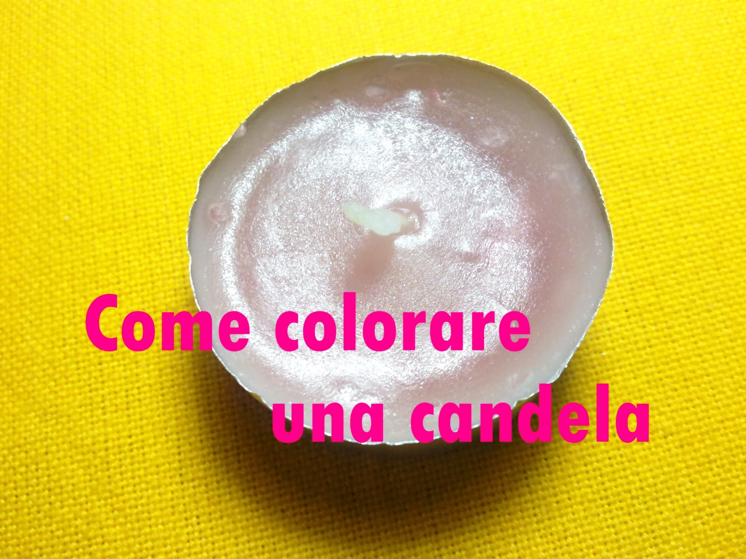 "★ Come ""colorare"" una candela. How ""to color"" a candle ★ Tutorial"