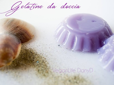 DIY Gelatine da doccia! Idea regalo #1