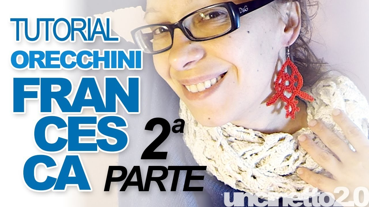 "Orecchini all'uncinetto ""Francesca"" - Crochet earrings - 2° parte"