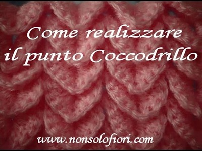 Punto coccodrillo uncinetto point crocodile crocheted
