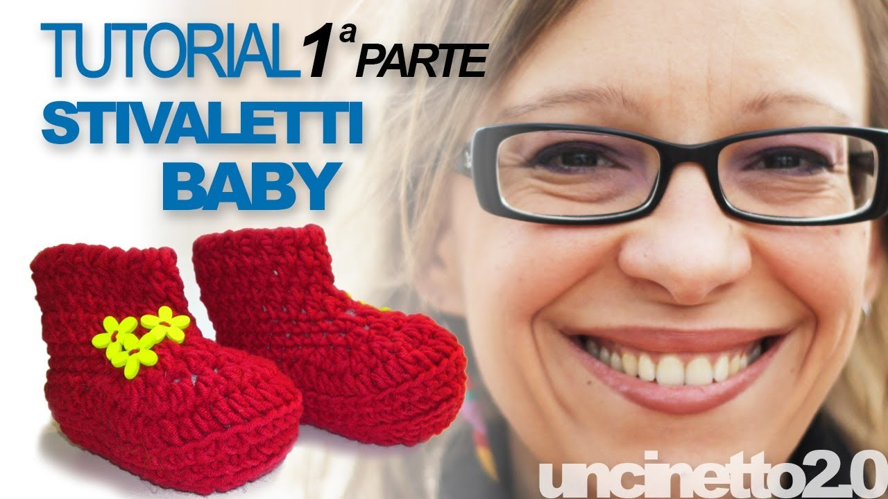 Tutorial uncinetto - Stivaletti baby (crochet baby booties) - Parte 1 di 3