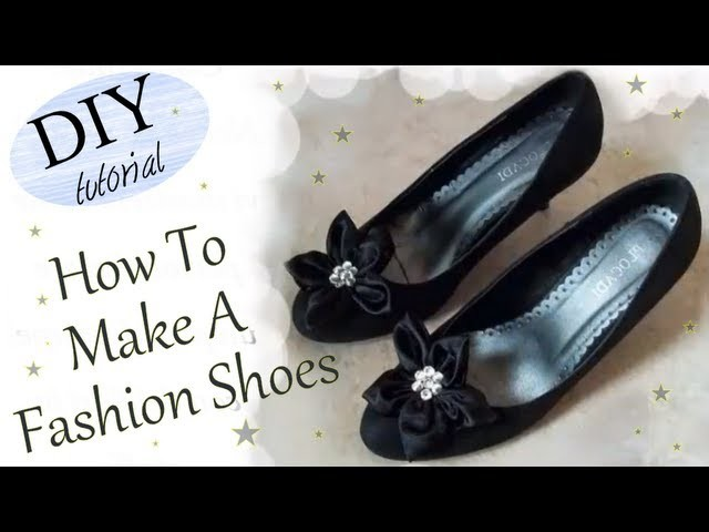 DIY REFASHION Shoes. Tutorial: Personalizzare le Scarpe.decolletè con Fiori in stoffa e strass