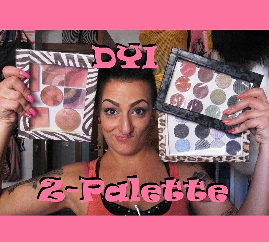 ☆DIY Z-Palette_ Fatte in Casa☆