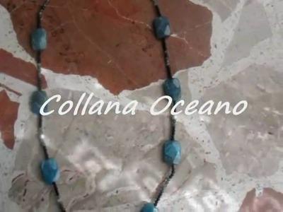 "TUTORIAL COLLANA con pietre dure - ""Oceano"""