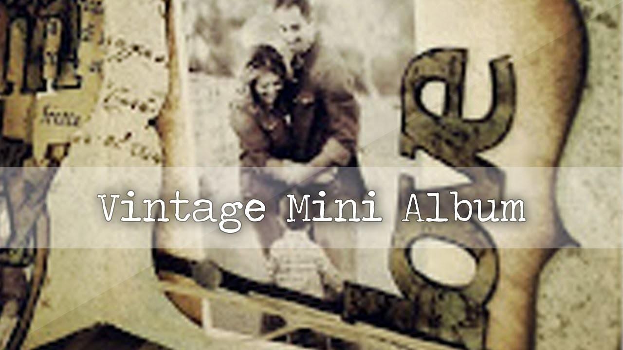 Vintage mini album - Tutorial