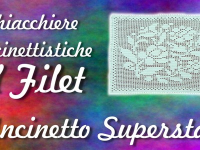 Blabla uncinettistico #5 - Il filet