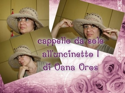 Cappello da sole all'uncinetto I