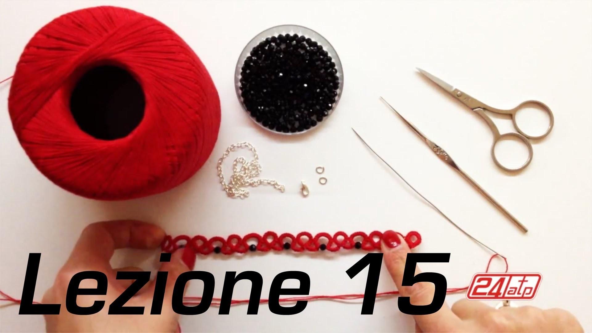 Chiacchierino Ad Ago - 15˚ Lezione Braccialetto Bracciale Con Perline Bijoux Tutorial Needle Tatting