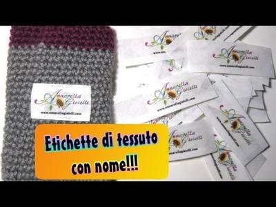 Tutorial etichette di tessuto con nome