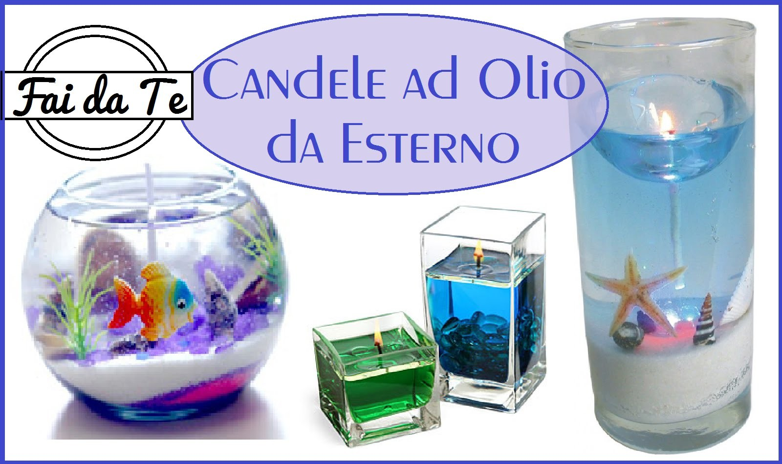 Candele ad Olio per Esterni Fai da Te - DIY Oil Candle