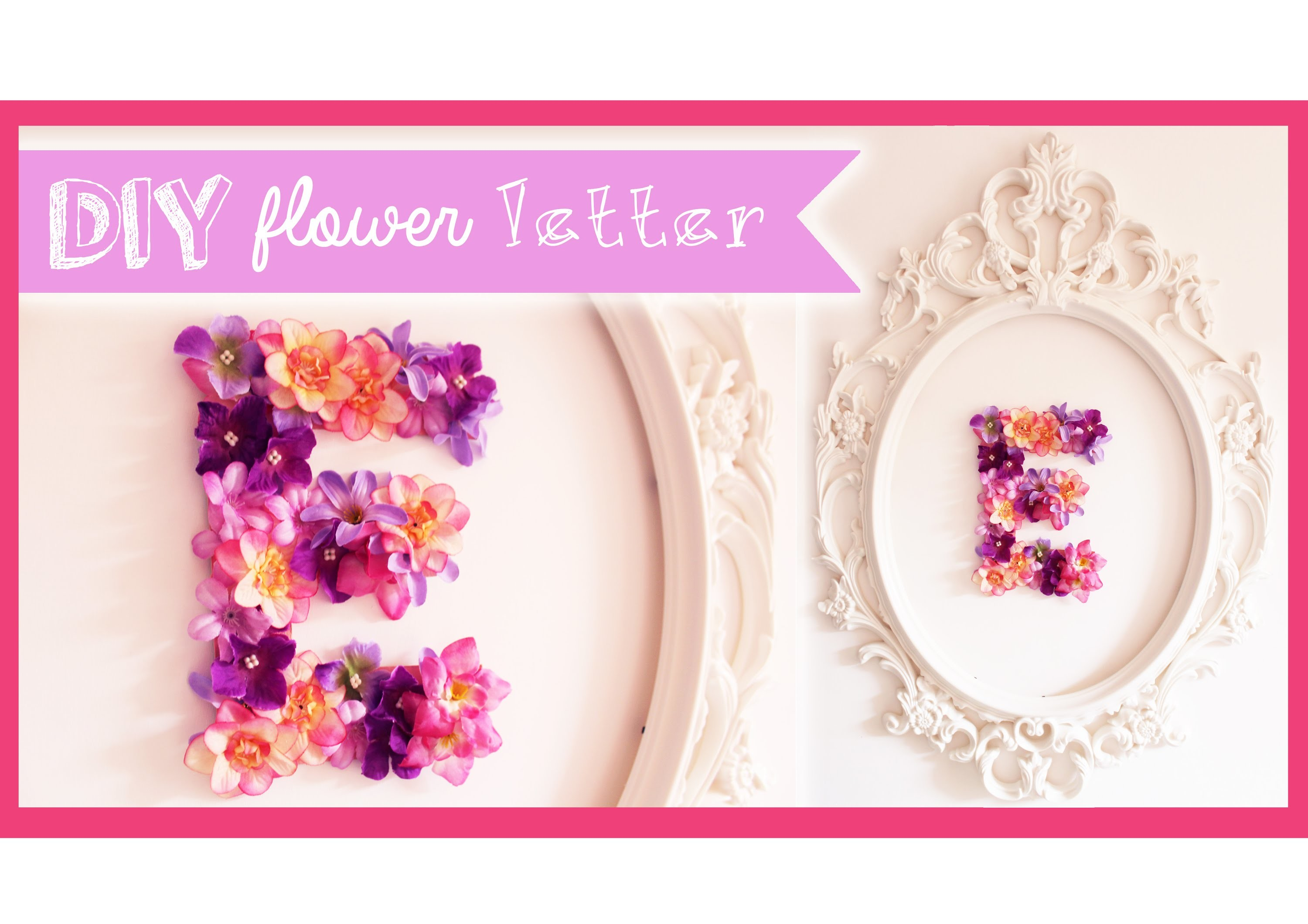 HOME&DECOR: Flower Letter DIY ❀ (Coll. PamelaJuicyMakeup)