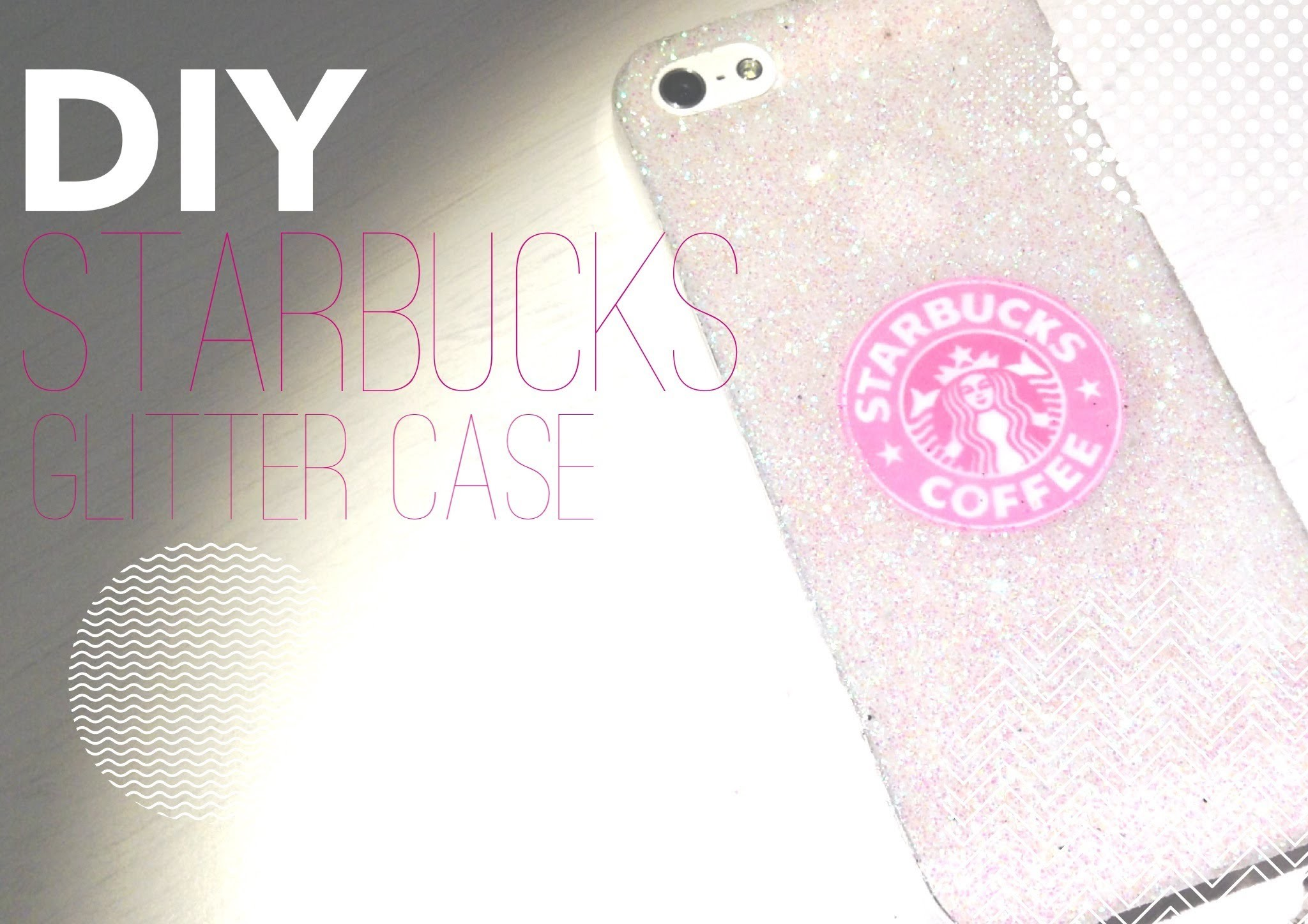 DIY Starbucks Glitter Case!