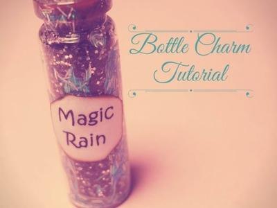 Magic Rain ~ Bottle Charm Tutorial | FairyFashionArt