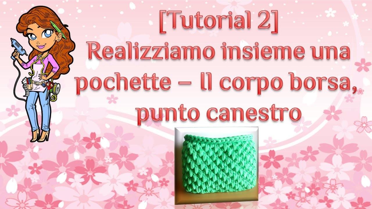 ❀ [Tutorial #2] Punto canestro uncinetto || Basket stitch crochet ❀