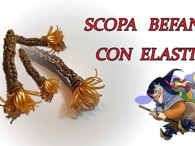 ♥ SCOPA BEFANA CON ELASTICI  LOOM (SENZA TELAIO )♥ EPIPHANY TUTORIAL !