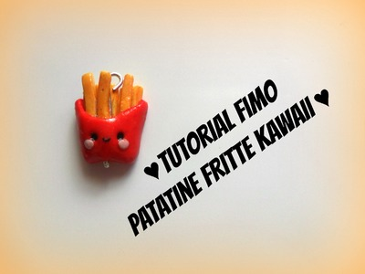Tutorial fimo patatine fritte kawaii-Polimerclay chips kawaii #Fast food series