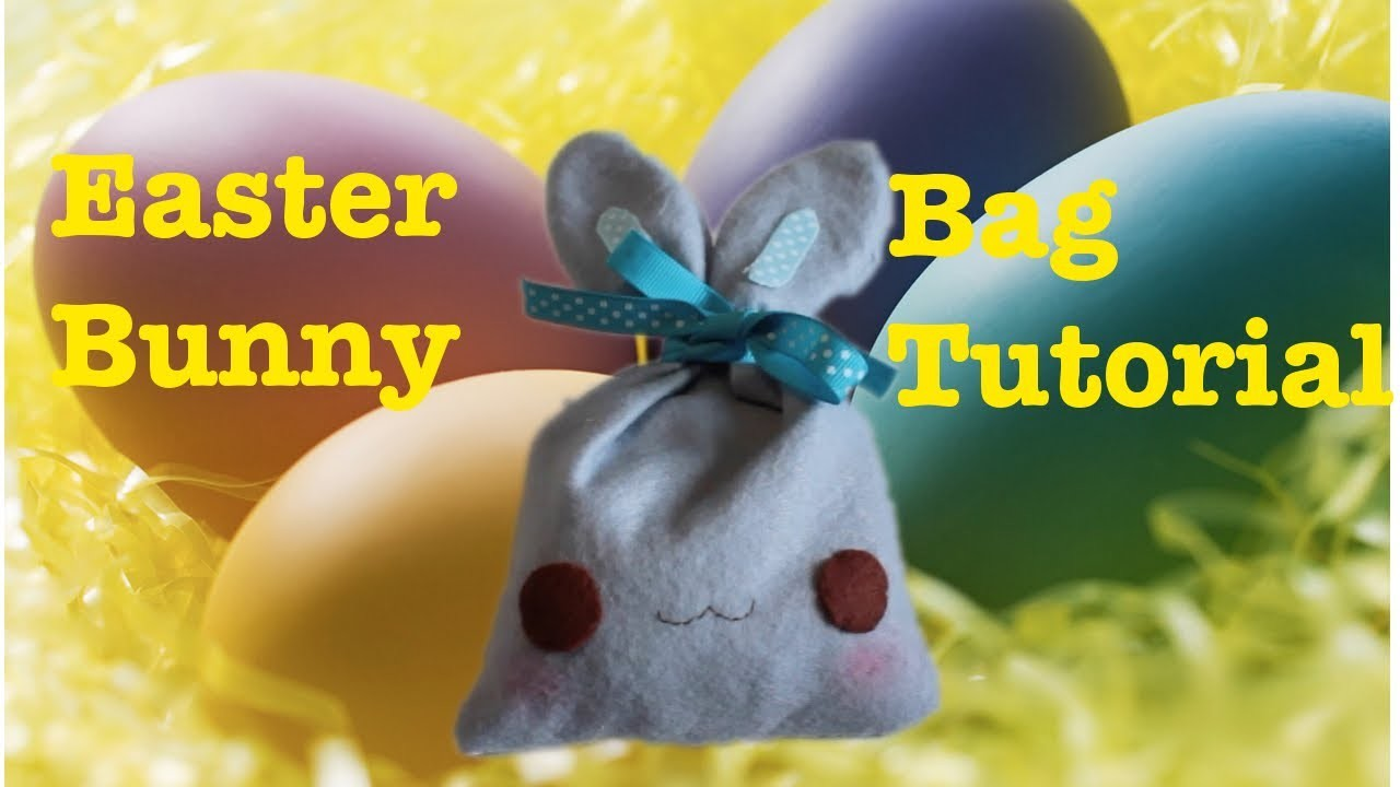 Bunny bag tutorial (idea regalo per Pasqua)