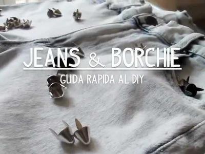 Jeans & Borchie - Guida DIY