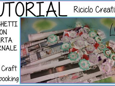 DIY - Tutorial Pacchetto con carta giornale -  Riciclo Creativo