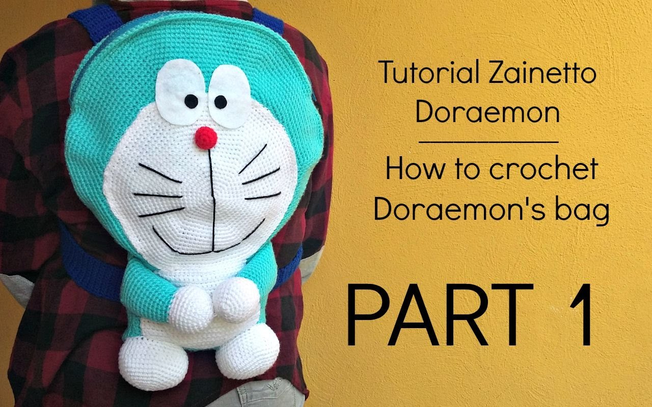 Tutorial zainetto Doraemon | HOW TO CROCHET DORAEMON'S BAG - Part 1