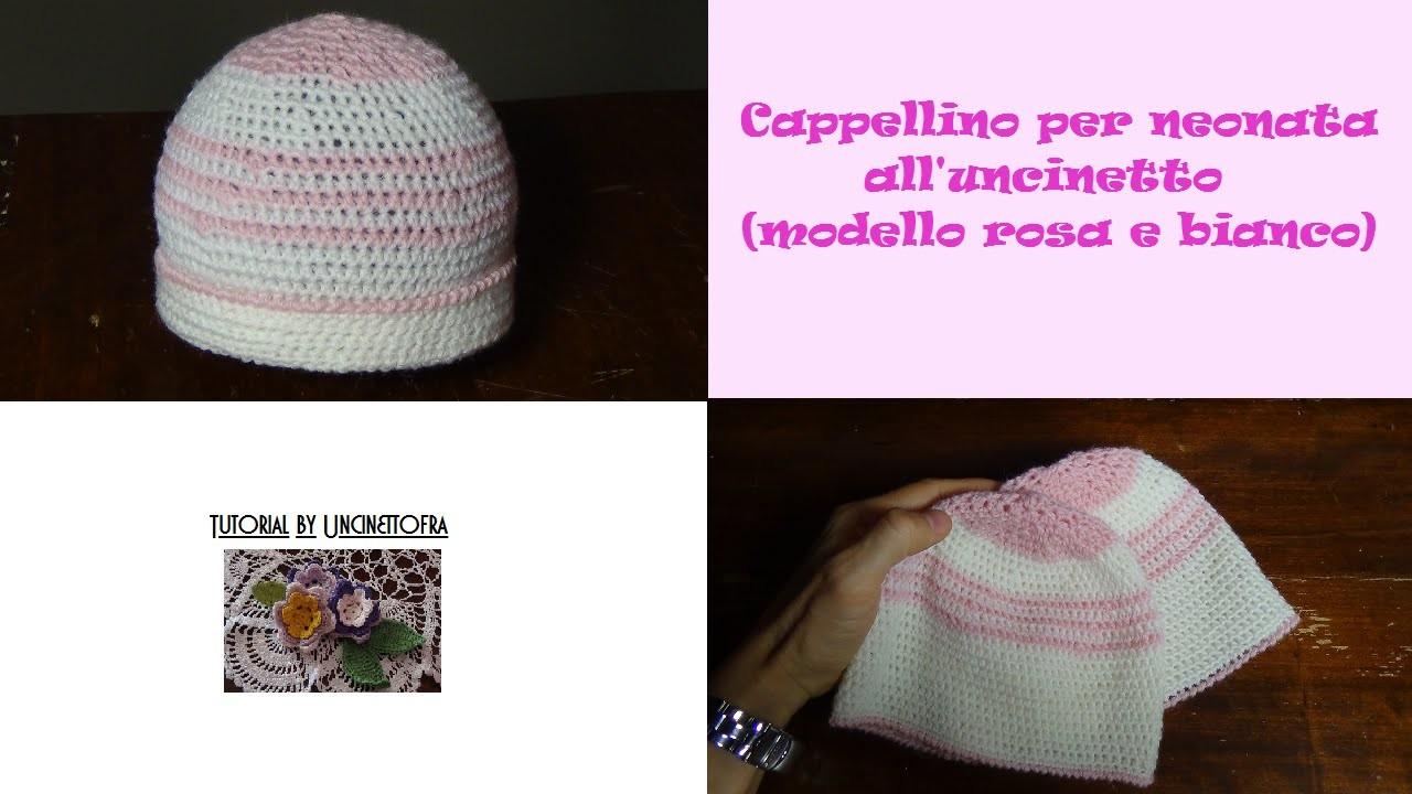 Cappellino per neonata all'uncinetto tutorial (modello rosa e bianco)