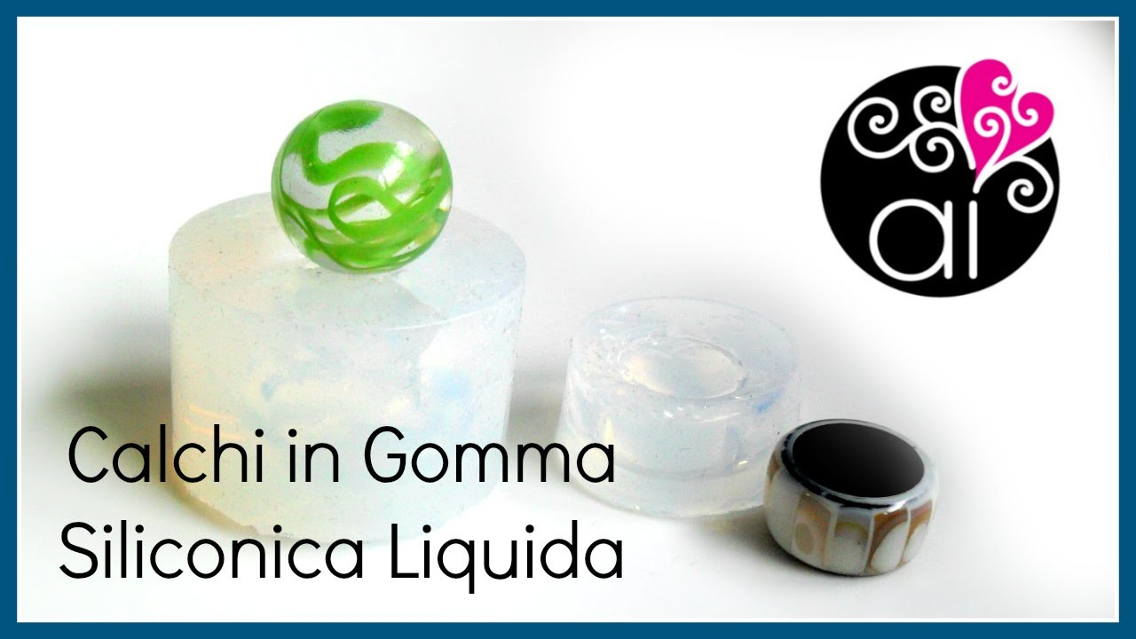 Calchi in Gomma Siliconica Trasparente Cristal Rubber | Resin Molds Tutorial