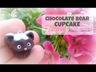 CHOCOLATE BEAR CUPCAKE TUTORIAL - Polymer Clay || Arianna's Creations