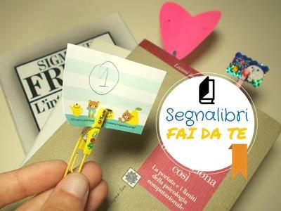 Segnalibri Fai da Te con Graffette e Mollettine ~ DIY Bookmarks ✎ TUTORIAL