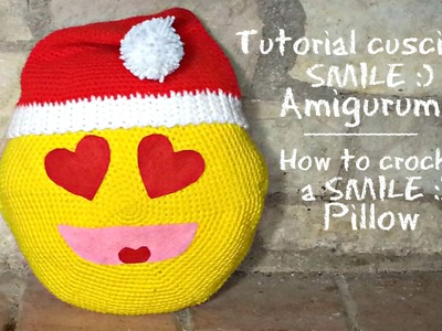 Cuscino SMILE Amigurumi | How to crochet a SMILE pillow