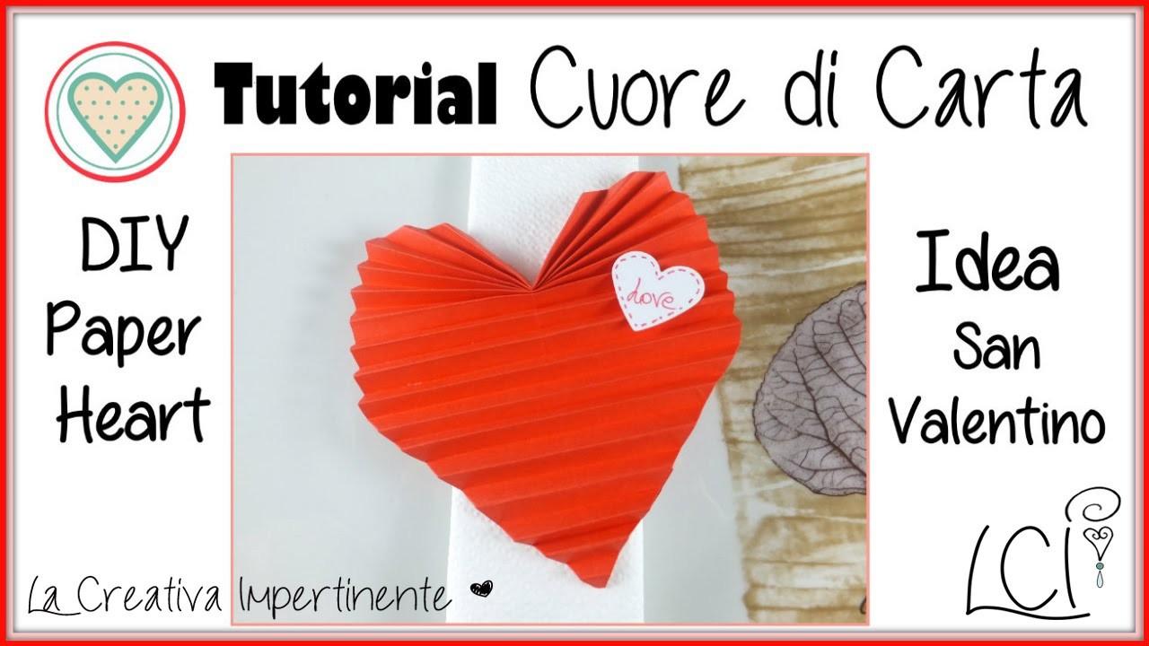 Cuore di Carta -  Paper Heart - Decorazione San Valentino