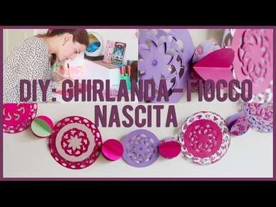 DIY: Ghirlanda - Fiocco nascita (con punzonatrice di Martha Stewart)
