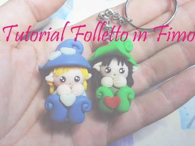 Elf Polymer clay tutorial  * Tutorial folletto in fimo